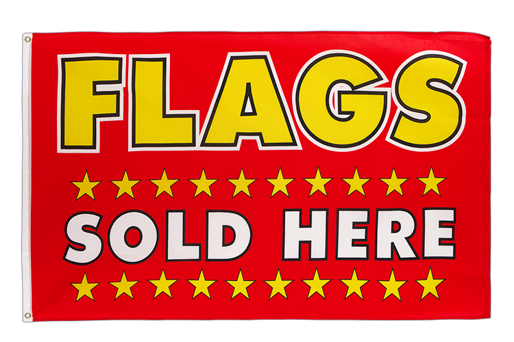 Flags Sold Here Flagge - 90 x 150 cm