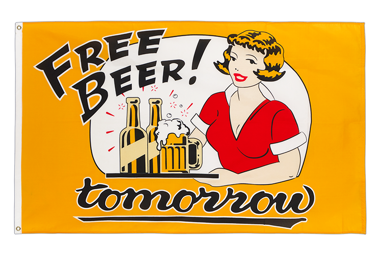 Free Beer Tomorrow Flagge 90 x 150 cm