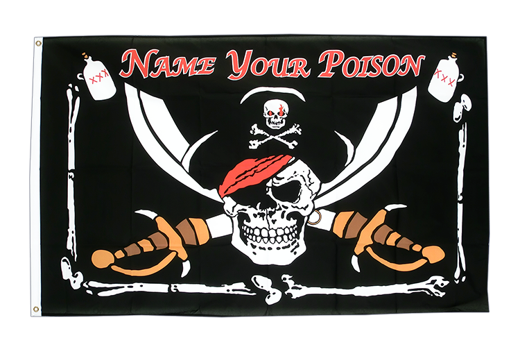 Pirat Name your Poison - Flagge 90 x 150 cm kaufen
