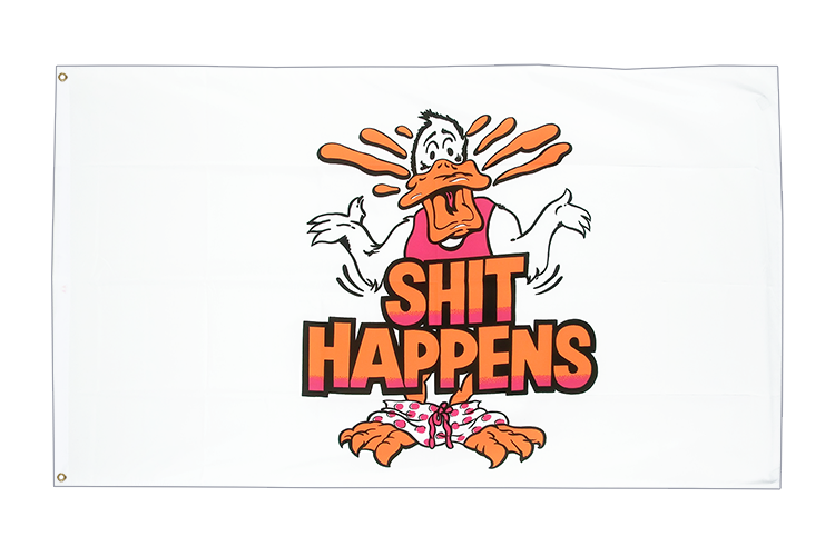 Shit Happens - 3x5 ft Flag
