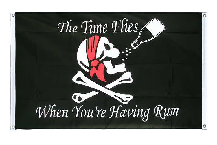 Banner Flag Pirate The Time Flies When You Are Having Fun - 3x5 ft (90x150 cm), landscape