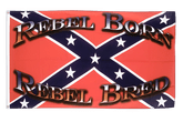 USA Southern United States Rebel Born Rebel Bred Flag - 3x5 ft