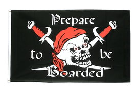Pirat Prepare to be Boarded - Flagge 90 x 150 cm