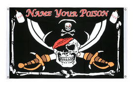 Pirate Name your Poison - Banner Flag 3x5 ft, landscape