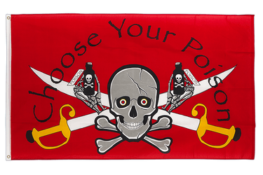 Drapeau Pirate Choose Your Poison 90 x 150 cm