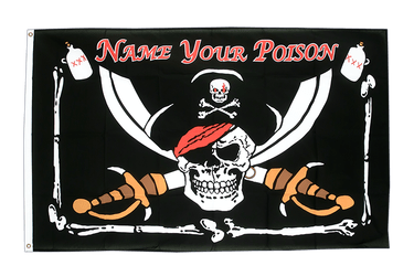 Drapeau Pirate Name your Poison 90 x 150 cm